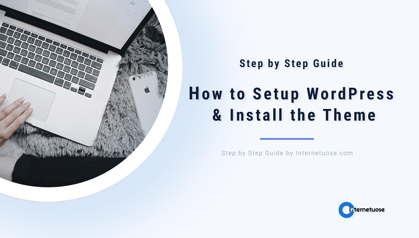 How-to-Setup-WordPress-&-Install-the-Theme-for-min