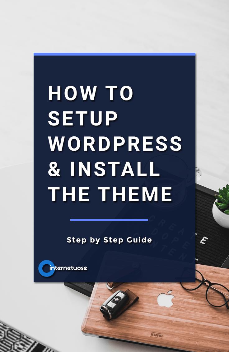How-to-Setup-WordPress-Install-the-Theme-for-your-Website-Step-by-Step-Guide-for-Beginners